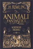Animali Fantastici e Dove Trovarli - Screenplay Originale - Libro