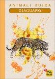Animali Guida - Giaguaro - Quaderno