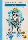 Animali Guida - Lupo - Quaderno