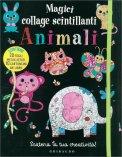 Animali - Magici Collage Scintillanti - Cartellina Creativa