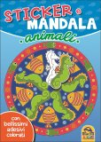 Animali - Sticker e Mandala - Libro