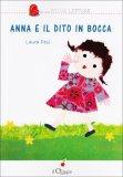 Anna e il Dito in Bocca  - Libro