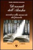 GLI ANNALI DELL'AKASHA — Versione nuova di Daniel Meurois