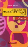 Annuario dei Migliori Vini Italiani 2014  - Libro