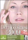 Annuario di Dermocosmesi 2009 + CD Rom