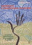 Anoressia e Conoscenza Interiore