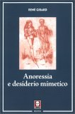 ANORESSIA E DESIDERIO MIMETICO di René Girard