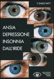 Ansia Depressione Insonnia dall'Iride