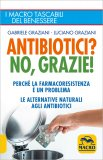Antibiotici? No, Grazie! - Libro