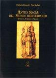 Antica Magia del Mondo Mediterraneo — Libro