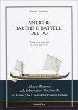Antiche Barche e Battelli del Po - Libro