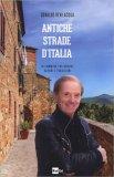 Antiche Strade D'Italia - Libro
