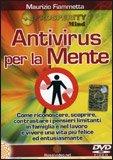 Antivirus per la Mente (Videocorso DVD)