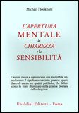 L'Apertura Mentale la Chiarezza e la Sensibilità