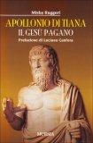 Apollonio di Tiara - Il Gesù Pagano  - Libro
