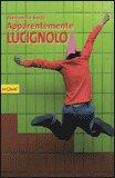 Apparentemente Lucignolo