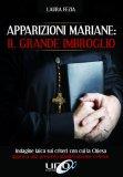 Apparizioni Mariane: il Grande Imbroglio