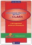 Applicazioni Pratiche Metodo dottoressa Clark