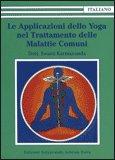 Le Applicazioni dello Yoga nel Trattamento delle Malattie Comuni