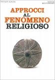Approcci al Fenomeno Religioso — Libro
