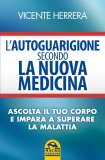 L'Autoguarigione secondo la Nuova Medicina — Libro