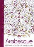 Arabesque - 20 Cartoline da Colorare per Vincere lo Stress - Libro