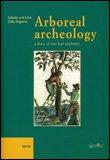 Arboreal Archeology