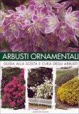 Arbusti Ornamentali  - Libro