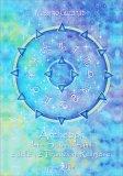 Archetipi dei 4 Sciamanesimi e delle 12 Tradizioni Religiose - Libro