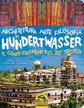 Architettura Arte Filosofia di Hundertwasser  - Libro