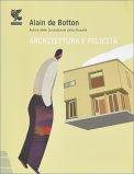 Architettura e Felicità - Libro