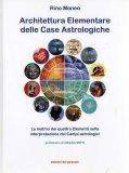 Architettura Elementare delle Case Astrologiche  - Libro
