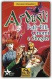 Ardusli 2 - Fate, Elfi, Gnomi e Streghe