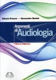 Argomenti di Audiologia  - Libro