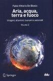 Aria, Acqua, Terra e Fuoco Vol. 2  — Libro