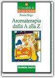 Aromaterapia dalla A alla Z