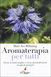 Aromaterapia per Tutti