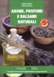 Aromi, Profumi e Balsami Naturali — Libro