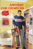Arredare con Creatività  - Libro