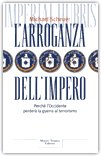 L'Arroganza dell'Impero