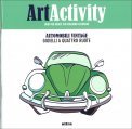 Art Activity - Automobili Vintage - Libro