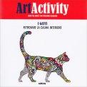 Art Activity - I Gatti - Ritrovare la Calma Interiore - Libro