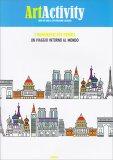 Art Activity - I Monumenti più Famosi - Libro