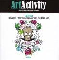 Art Activity - Tatuaggi - Libro