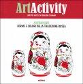 Art Activiy - Matriosche - Libro