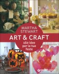 Art & Craft - 160 Idee per le Tue Feste - Libro