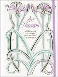 Art Nouveau - Disegni da Colorare per Vincere lo Stress - Libro