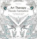 Art Therapy - Mondo Fantastico — Libro