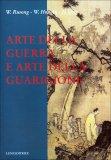 Arte della Guerra e Arte della Guarigione  - Libro