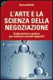 L'Arte e la Scienza della Negoziazione — Libro